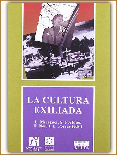la cultura exiliada